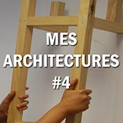 Mes architectures n°4